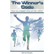 The Winner's Code: How to unleash the winner within - eBook