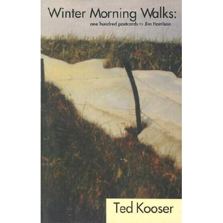 Winter Morning Walks : 100 Postcards to Jim Harrison