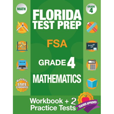 Florida Test Prep FSA Grade 4 Mathematics : Math Workbook and 2 FSA ...