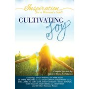 Inspiration for a Woman's Soul : Cultivating Joy