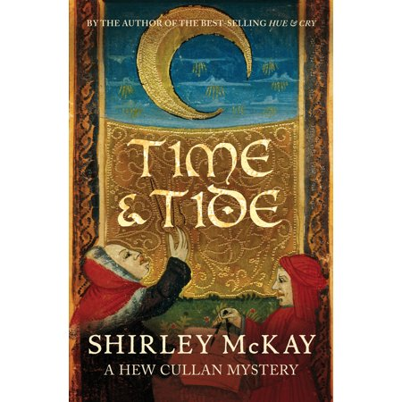 Time & Tide : A Hew Cullan Mystery (Time And Tide Wait For No Man Poem)