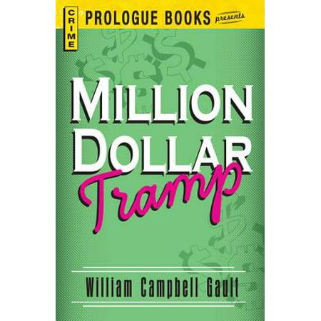 Million Dollar Tramp - eBook ()
