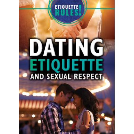 Dating 20Etiquette 20Rules