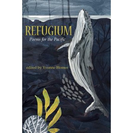(Refugium : Poems for the Pacific)