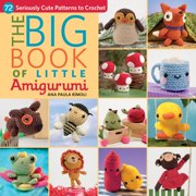 The Big Book of Little Amigurumi (Paperback)