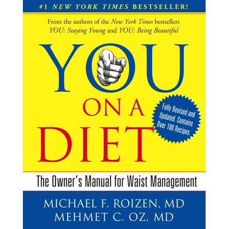 YOU: On A Diet Revised Edition : The Owner's Manual for Waist