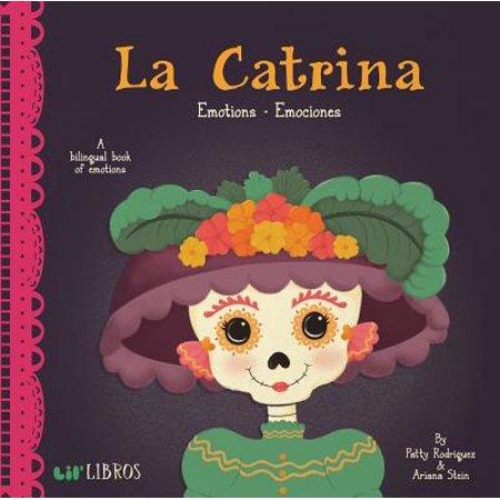 La Catrina Emotions Emociones (Board Book) (Catrina Dress)