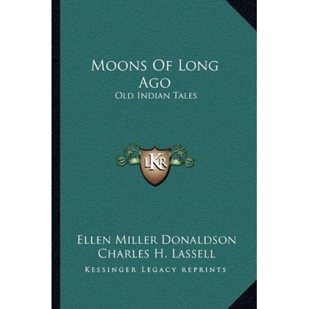 Moons of Long Ago: Old Indian Tales - image 1 of 1