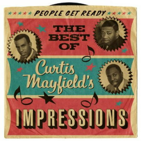 People Get Ready: Best of (People Get Ready The Curtis Mayfield Story)