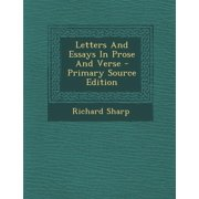 Letters and Essays in Prose and Verse