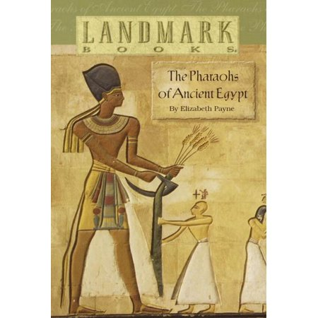 The Pharaohs of Ancient Egypt - eBook](Egyptian Pharo)