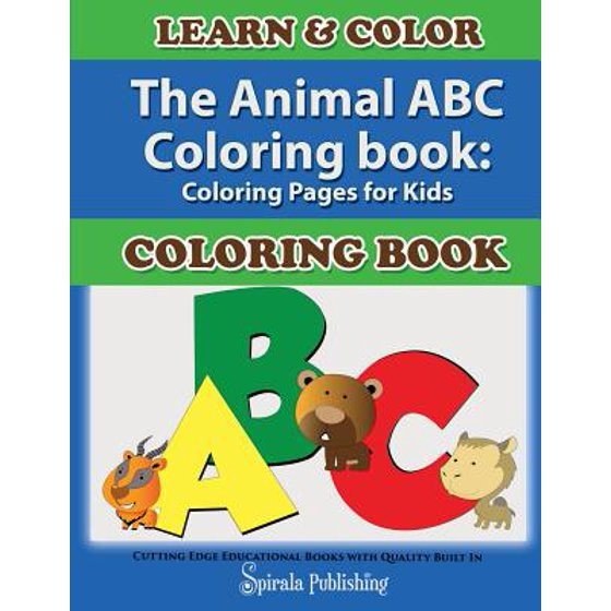 The Animal ABC Coloring Book : Coloring Pages for Kids