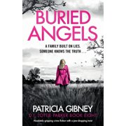 Buried Angels : Absolutely gripping crime fiction with a jaw-dropping twist