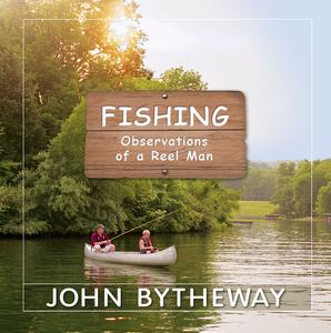 Fishing: Observations of a Reel Man - eBook