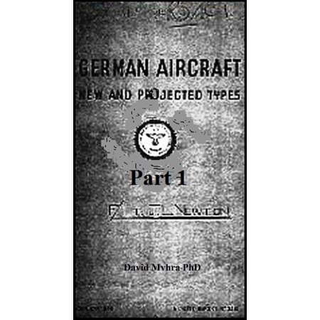 German Aircraft: New and Projected Types Part 1 - eBook - German Sub Type