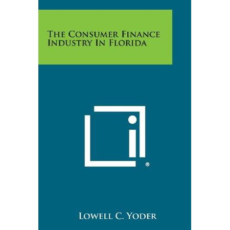 The Consumer Finance Industry In Florida
