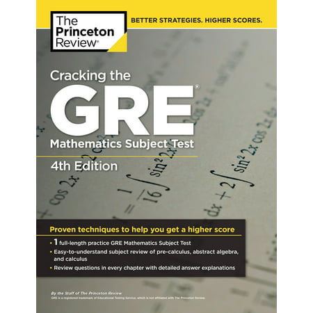 Cracking the GRE Mathematics Subject Test, 4th