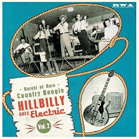 Hillbilly Goes Electric: Rarest Of Rare Country Boogie 2 / Various (Vinyl) - Hillbilly Halloween Music