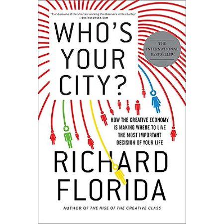 Who's Your City? : How the Creative Economy Is Making Where to Live the Most Important Decision of Your Life - How Long Is Party City Open