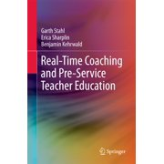 Real-Time Coaching and Pre-Service Teacher Education - eBook
