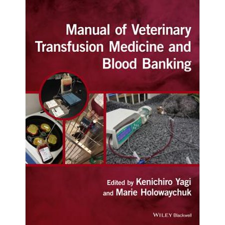 Manual of Veterinary Transfusion Medicine and Blood