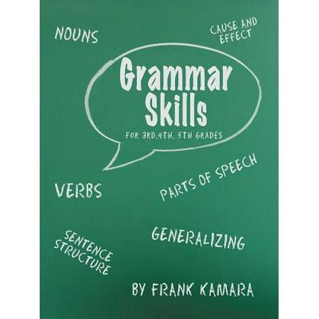 Grammar Skills for 3rd, 4th, 5th Grades (General Grammar)