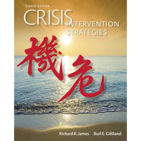 Crisis Intervention Strategies (Counseling Strategies And Interventions For Professional Helpers)