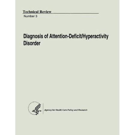 Diagnosis Of Attention Deficit Hyperactivity Disorder  Technical Review Number 3