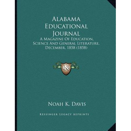 Alabama Educational Journal : A Magazine of Education, Science and General Literature, December, 1858 (1858)