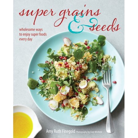 Salba Super Grain (Super Grains and Seeds - eBook )