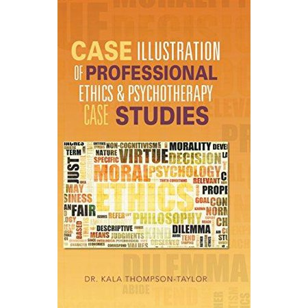 Case Illustration Of Professional Ethics   Psychotherapy Case Studies