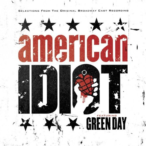 American Idiot Featuring Green Day Soundtrack (Highlights)