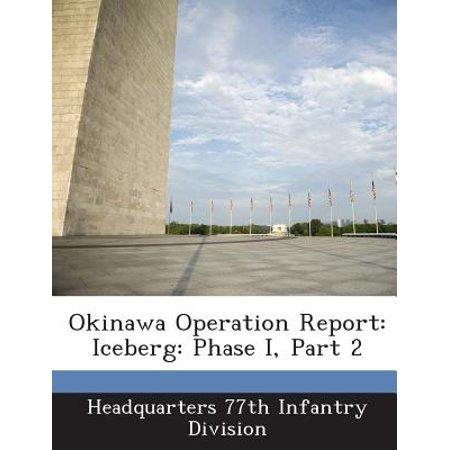 Phase Part (Okinawa Operation Report : Iceberg: Phase I, Part 2)