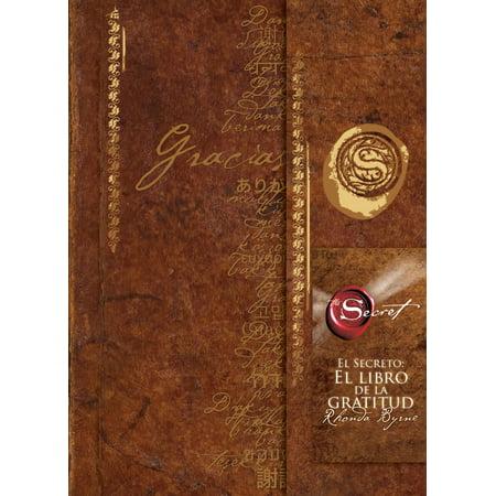 El Secreto: El libro de la gratitud (The Secret Gratitude Book) (Secretos De Madrid)