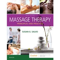 Massage Therapy : Principles and Practice