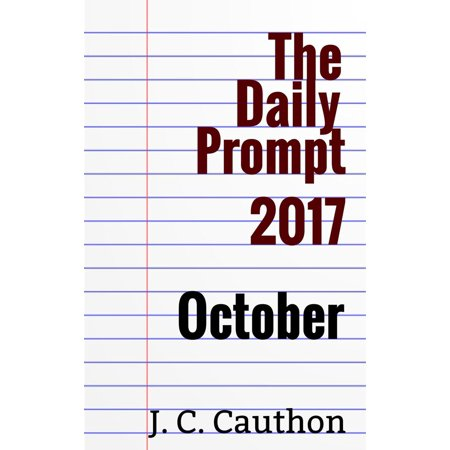 The Daily Prompt 2017: October - eBook - Daily Bumps Halloween 2017