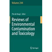 Reviews of Environmental Contamination and Toxicology: Reviews of Environmental Contamination and Toxicology Volume 244 (Hardcover)