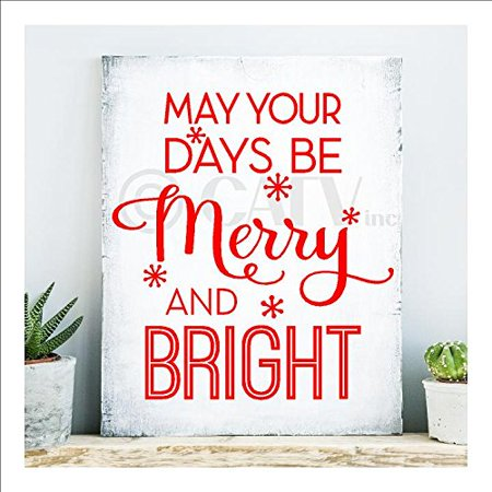 May your days be Merry and Bright Christmas Vinyl Lettering Wall Decal Sticker Decoration (9.5