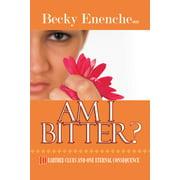 Am I Bitter? - eBook