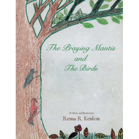 The Praying Mantis and the Birds - eBook Akadema Praying Mantis Series