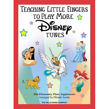 Teaching Little Fingers to Play More Disney Tunes : Mid to Later Elementary Solos with Optional (Accompaniment Edition Music Book)