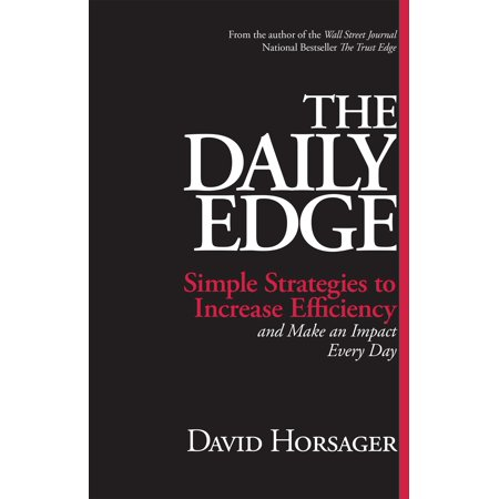 The Daily Edge : Simple Strategies to Increase Efficiency and Make an Impact Every