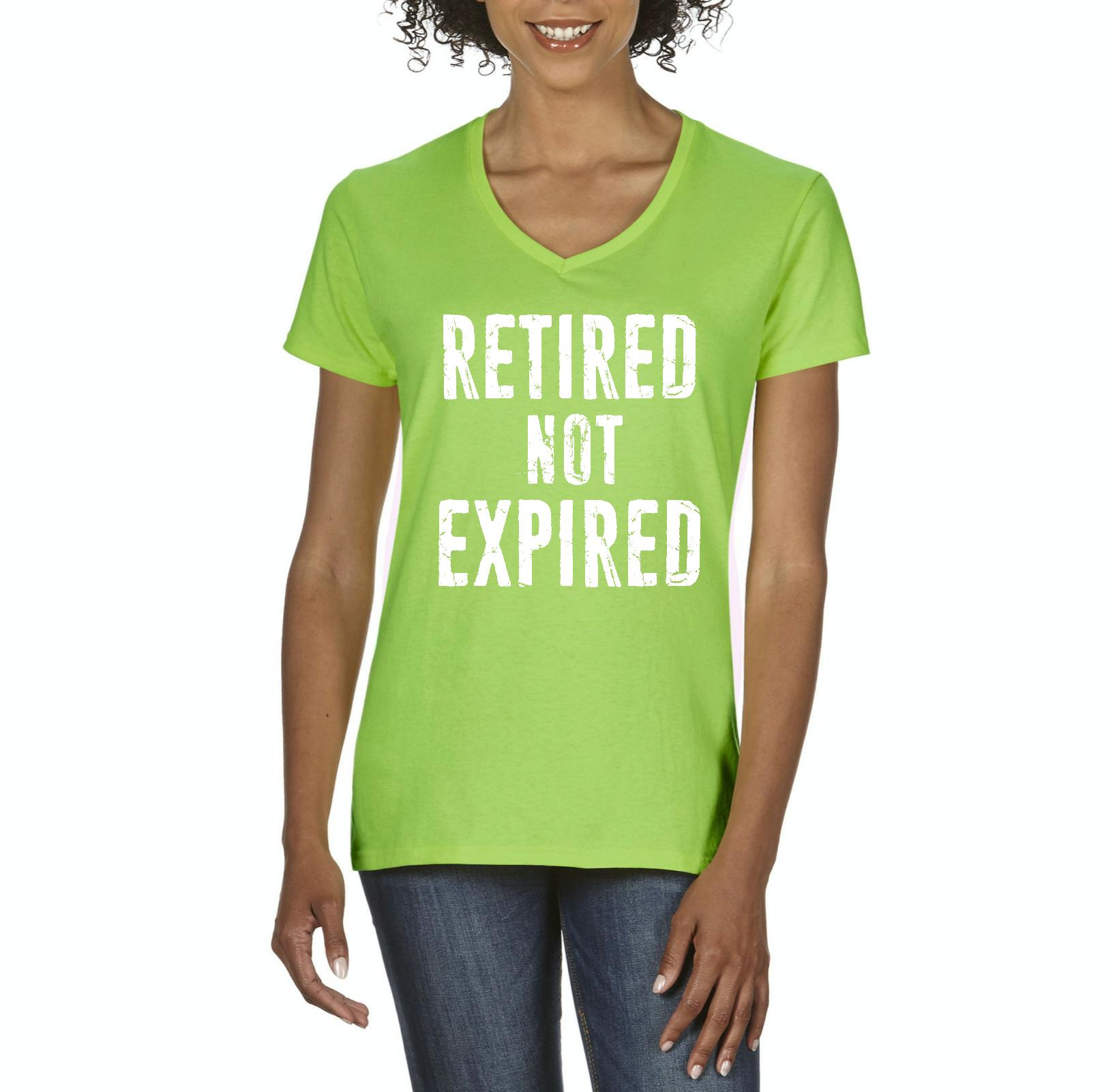 Funny T-Shirt Retired Not Expired Funny Retirement Fathers Day Birthday Gift  Womens Shirts V-neck