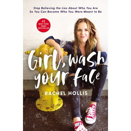 Girl, Wash Your Face: Stop Believing the Lies about Who You Are So You Can Become Who You Were Meant to Be - Girl First Day Of School