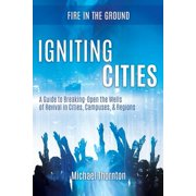 Igniting Cities