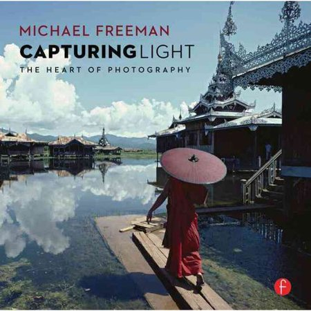 Capturing Light: The Heart of Photography by