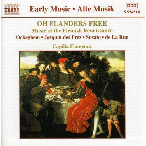 OH FLANDERS FREE: MUSIC FLEMISH RENAISSANCE / VAR