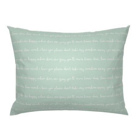 You Are My Sunshine Mint Green Typography My Only Pillow Sham by Roostery Mist Pillow Sham