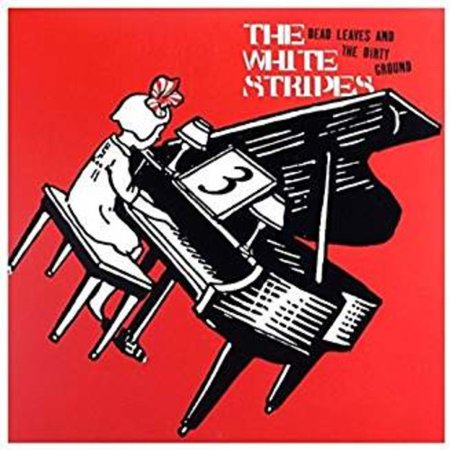 The White Stripes - Dead Leaves and The Dirty Ground/Stop Breaking Down - Vinyl (7-Inch) (Limited (Bed Wed Dead A Game Of Dirty Decisions)