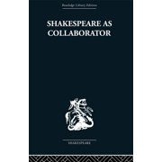Shakespeare as Collaborator - eBook